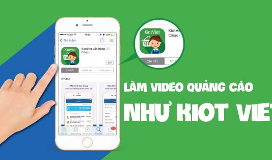 Làm video quảng cáo như Kiot Viet